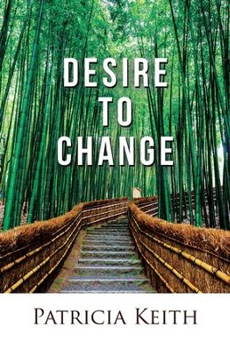 Desire to Change - eBook  -     By: Patricia Keith