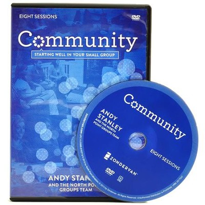 Community: A DVD Study: Starting Well in Your Small Group  -     By: Andy Stanley