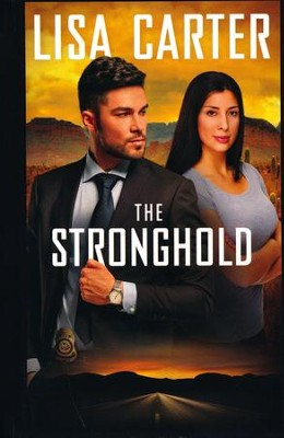 The Stronghold  -     By: Lisa Carter