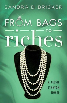 #3: From Bags to Riches  -     By: Sandra D. Bricker