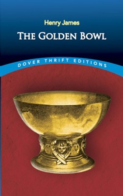 The Golden Bowl  -     By: Henry James