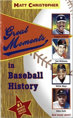 Great Moments in Baseball History - eBook  -     By: Matt Christopher