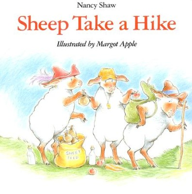 Sheep Take a Hike   -     By: Nancy Shaw
