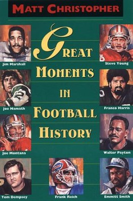 Great Moments in Football History - eBook  -     By: Matt Christopher