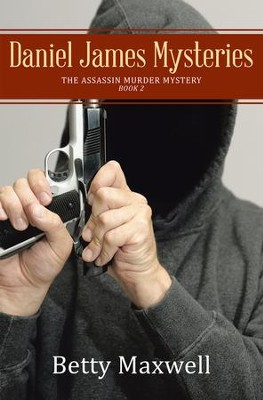 Daniel James Mysteries: The Assassin Murder Mystery - eBook  -     By: Betty Maxwell
