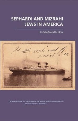Sephardi and Mizrahi Jews in America - eBook  -     Edited By: Saba Soomekh