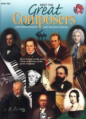 Meet the Great Composers, Book 2 & CD   -     By: June Montgomery, Maurice Hinson