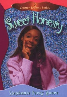 Carmen Browne Series #2: Sweet Honesty   -     By: Stephanie Perry Moore