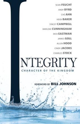 Integrity: Character of the Kingdom - eBook  -     By: Sean Feucht