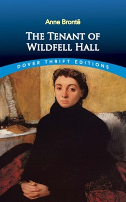 The Tenant of Wildfell Hall  -     By: Anne Bronte
