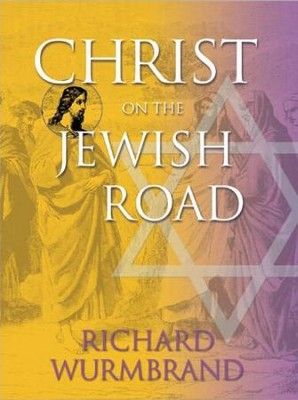 Christ on the Jewish Road - eBook  -     By: Richard Wurmbrand