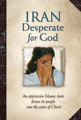 Iran Desperate for God - eBook  -     By: The Voice of the Martyrs