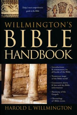 Willmington's Bible Handbook   -     By: Harold L. Willmington