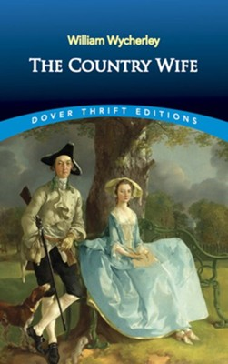The Country Wife  -     By: William Wycherley