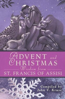 Advent and Christmas Wisdom from St. Francis of Assisi  -     By: St. Francis of Assisi