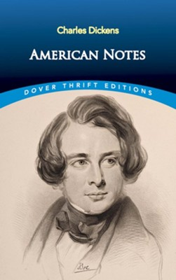 American Notes  -     By: Charles Dickens