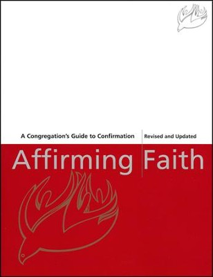 Affirming Faith: A Congregation's Guide to Confirmation  -     Edited By: Thomas E. Dipko     By: Thomas E. Dipko, editor