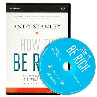How to Be Rich: A DVD Study: It's Not What You Have. It's What You Do With What You Have.  -     By: Andy Stanley