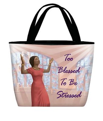Too Blessed To Be Stressed Tote Bag  -