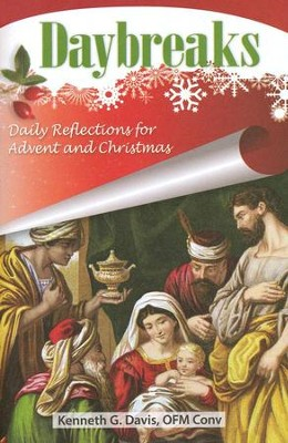 Daybreaks: Daily Reflections for Advent and Christmas (Theme: God's Presence)  -     By: Kenneth G. Davis