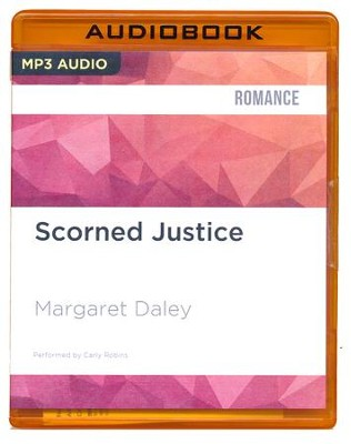 #3: Scorned Justice - unabridged audiobook MP3-CD   -     Narrated By: Carly Robins     By: Margaret Daley