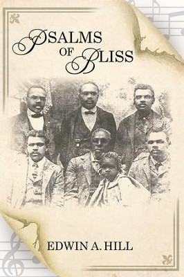 PSALMS of BLISS - eBook  -     By: Edwin A. Hill