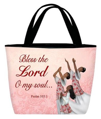 Bless the Lord, O My Soul, Tote Bag, Dancer  -