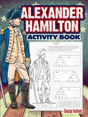 Alexander Hamilton Activity Book  -     By: George Toufexis