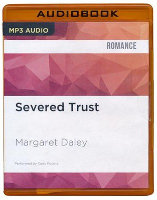 #4: Severed Trust - unabridged audio book on CD  -     Narrated By: Carly Robins     By: Margaret Daley