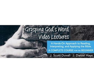 Grasping God's Word All 22 Video Lectures [Video Download]