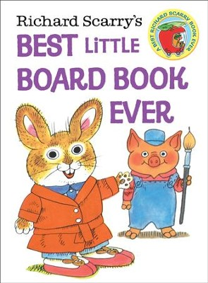 Richard Scarry's Best Little Board Book Ever  -     By: Richard Scarry