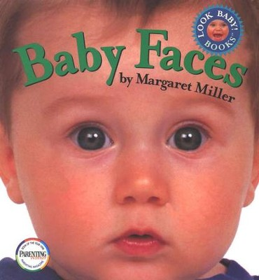 Baby Faces   -     By: Margaret Miller