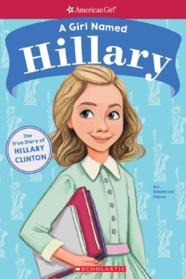 A Girl Named Hillary  -     By: Rebecca Paley