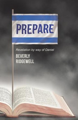 PREPARE: Revelation by way of Daniel - eBook  -     By: Beverly Ridgewell