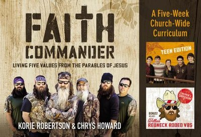 Faith Commander Curriculum Kit: Learning 5 Family Values from the Parables of Jesus  -     By: Korie Robertson, Chrys Howard
