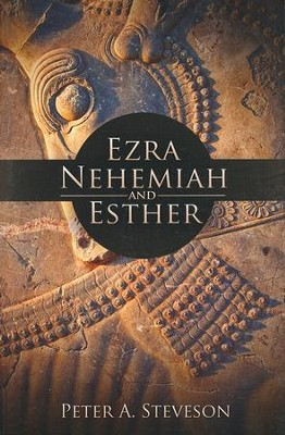 BJU Ezra, Nehemiah, and Esther   -     By: Peter A. Steveson