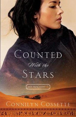 Counted With the Stars (Out From Egypt Book #1) - eBook  -     By: Connilyn Cossette