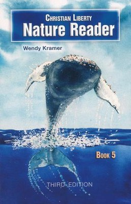 Christian Liberty Nature Reader Book 5 (3rd Edition)  -     By: Wendy Kramer