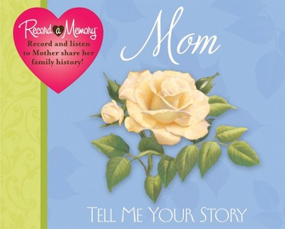 Mom, Tell Me Your Story: Record a Memory Soundbook  -