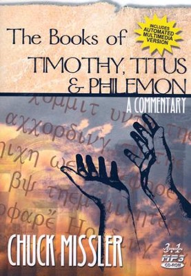 Timothy, Titus & Philemon Commentary CD-Rom   -     By: Chuck Missler