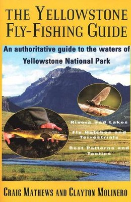 Yellowstone Fly-Fishing Guide   -