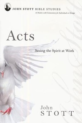 Acts: Seeing the Spirit at Work, John Stott Bible Studies  - Slightly Imperfect  -