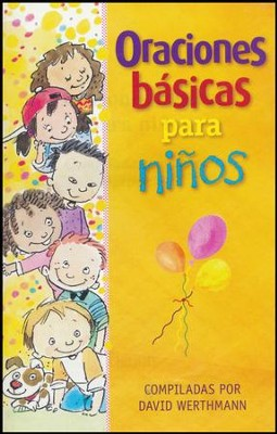 Oraciones Básicas Para Niños  (Basic Prayers for Children)  -     By: David Werthmann