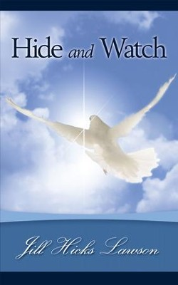 Hide and Watch - eBook  -     By: Jill Hicks Lawson
