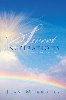 Sweet Inspirations: Words from the Lord - eBook  -     By: Jean Morroney