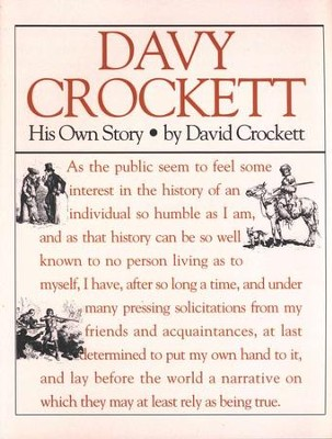 Davy Crockett: His own Story   -     By: David Crockett