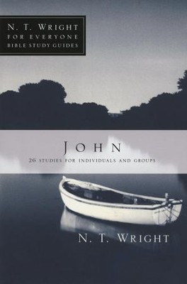 John: N.T. Wright for Everyone Bible Study Guides   -     By: N.T. Wright, Kristie Berglund