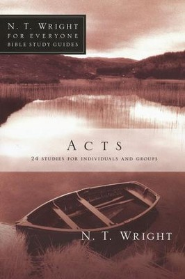 Acts: N.T. Wright for Everyone Bible Study Guides   -     By: N.T. Wright, Dale Larsen, Sandy Larsen