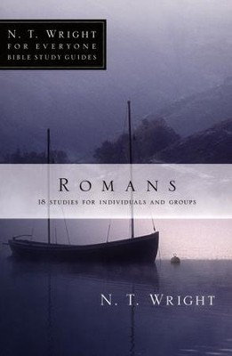 Romans: N.T. Wright for Everyone Bible Study Guides   -     By: N.T. Wright, Patty Pell