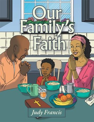 Our Family's Faith - eBook  -     By: Judy Francis